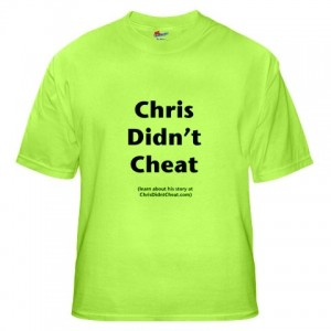 Chrisdidntcheat-shirt